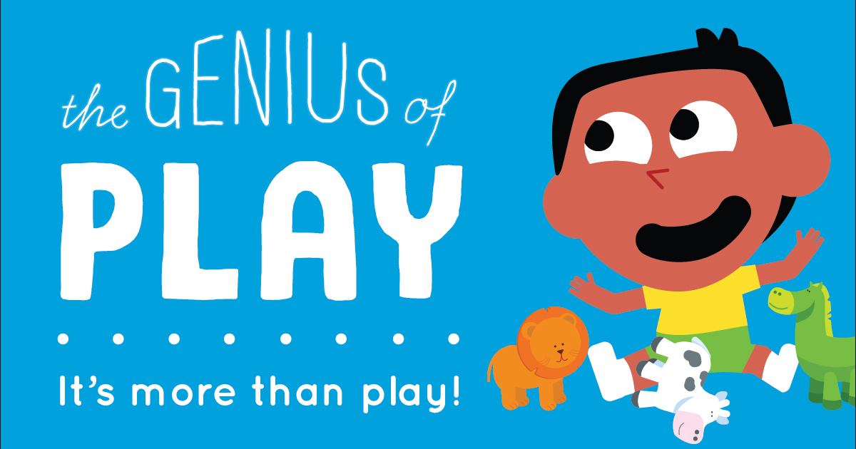 Benefits of Play | The Genius of Play